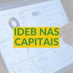 O Ideb das capitais: uma análise relevante