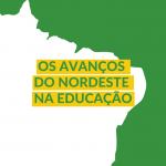 Os avanços do Nordeste na educação